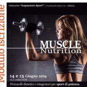 Modulo di iscrizione corso MUSCLE NUTRITION (16,2 crediti ECM, 14-15 giugno 2019)