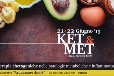 KET&MET (16,2 crediti ECM, 21 – 22 giugno 2019)